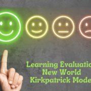 New World Kirkpatrick Model – Creating and Demonstrating Value